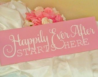 Happily ever after starts here, wedding sign, fairytale wedding, princess, YOU CHOOSE COLORS,  vintage wedding royal once upon a time