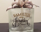 Glass Block - Families Are Forever
