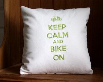 Keep Calm and Bike On Pillow