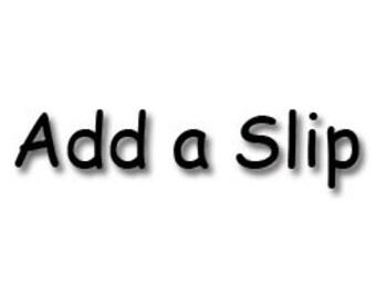 Add a Slip/