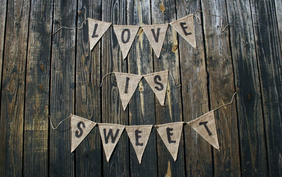Burlap Banner, Love Is Sweet Dessert Reception Banner