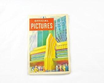 Official Pictures World's Fair Souvenir Copyright 1933 A Century of Progress Exposition