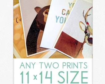 CHOICE of Any TWO 11x14 Art Prints