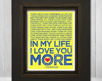 In My Life 11x14 - Beatles Song Lyric Print - The Beatles Music Art Print - Choose Your Background color