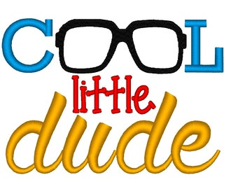 Cool Little Dude. INSTANT DOWNLOAD. Machine Embroidery Design Digitized File 4x4 5x7 6x10