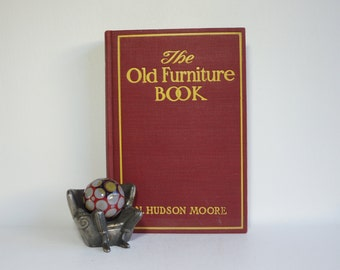 The OLD FURNITURE BOOK - Highly Illustrated - 1935 - Furniture History