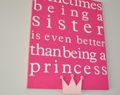 sometimes being a sister is even better than being a princess custom canvas wall art