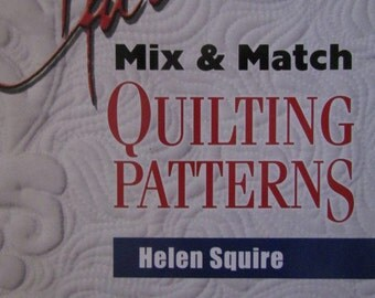 Helen's Mix and Match Quilting Patterns  Helen Squire
