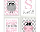 Nursery Art Owl Print Set  - You Are My Sunshine Quote - Name Initial Gray Pink - Chevron - Baby Girl Room - Custom Wall Art -