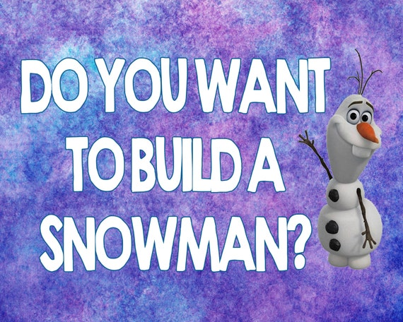 It is a picture of Impeccable Do You Want to Build a Snowman Printable