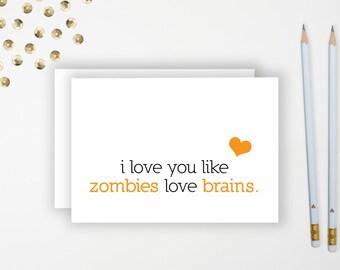 I Love You Like Zombies Love Brains Greeting Card // Halloween Greeting Card // Funny Greeting Card
