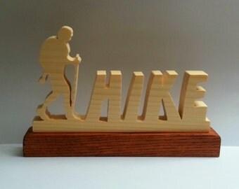 HIKE Sign Plaque, Backpacker, Hiking Sign, Hike, Hiker, Appalachian Trail Item