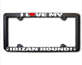 I Love My Ibizan Hound License Plate Frame USA (T)