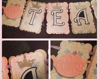 Princess Tea Party Banner/Tea Party/Royal Tea Party