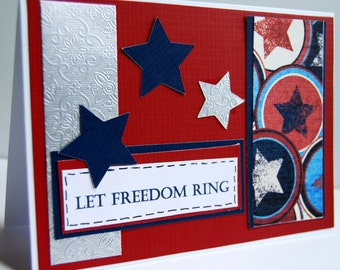 Let Freedom Ring - Patriotic Handmade Greeting Card, Red White and Blue with Stars