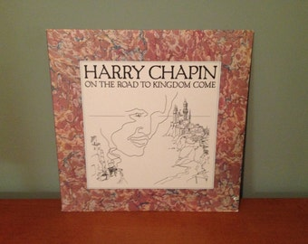 "Harry Chapin ""On The Road To Kingdom Come"" vinyl record"