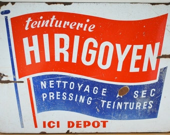 Vintage French Enamel Sign 'Teinturerie Hirigoyen'