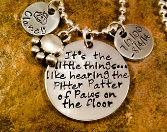 Pet Loss Necklace, Pet Lover Necklace, It'sThe Little Things Necklace, Pitter Patter Necklace, Aluminum Jewelry