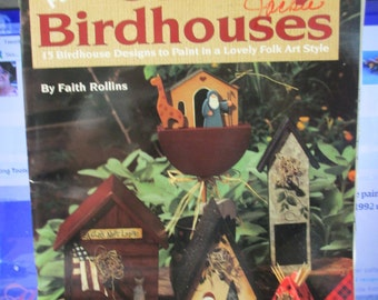 "K Vintage Folk Art Tole painting "" Faith's Country Birdhouses"" 1995 used booklet 36 pages"