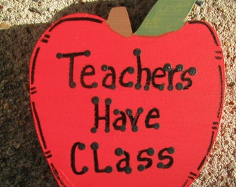 Teachers Gifts -THC123   Teachers Have Class