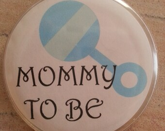 Mommy to Be Pin, Daddy to Be Pin, Baby Shower Pin, Grandma to Be Pin, Big Brother Pin, Big Sister Pin, Gender Reveal Party, Gender Reveal