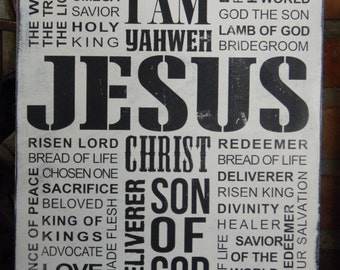 JESUS Christ names sign ~ Rustic, Vintage Look, Distressed wood typographic wall art ~ Black on White or choose your colors