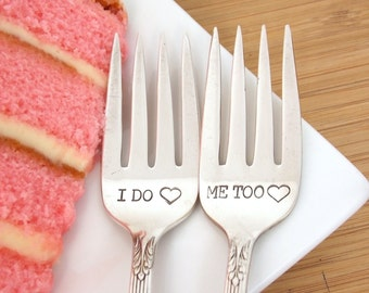 I Do / Me Too Dessert Fork Set - Hand Stamped Vintage Silverware, wedding silverware, wedding gift
