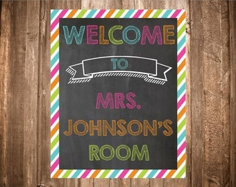 Welcome to Our Room Classroom Chalkboard Sign-Printable Classroom Decor- Digital Sign