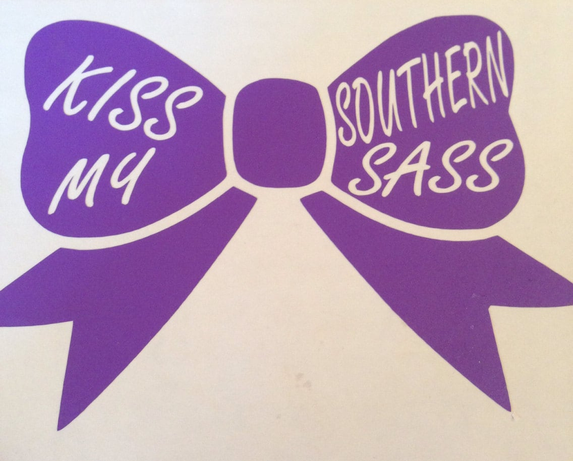 Kiss My Southern Sass 5 Bow Decal by BestDesignsByHillary on Etsy