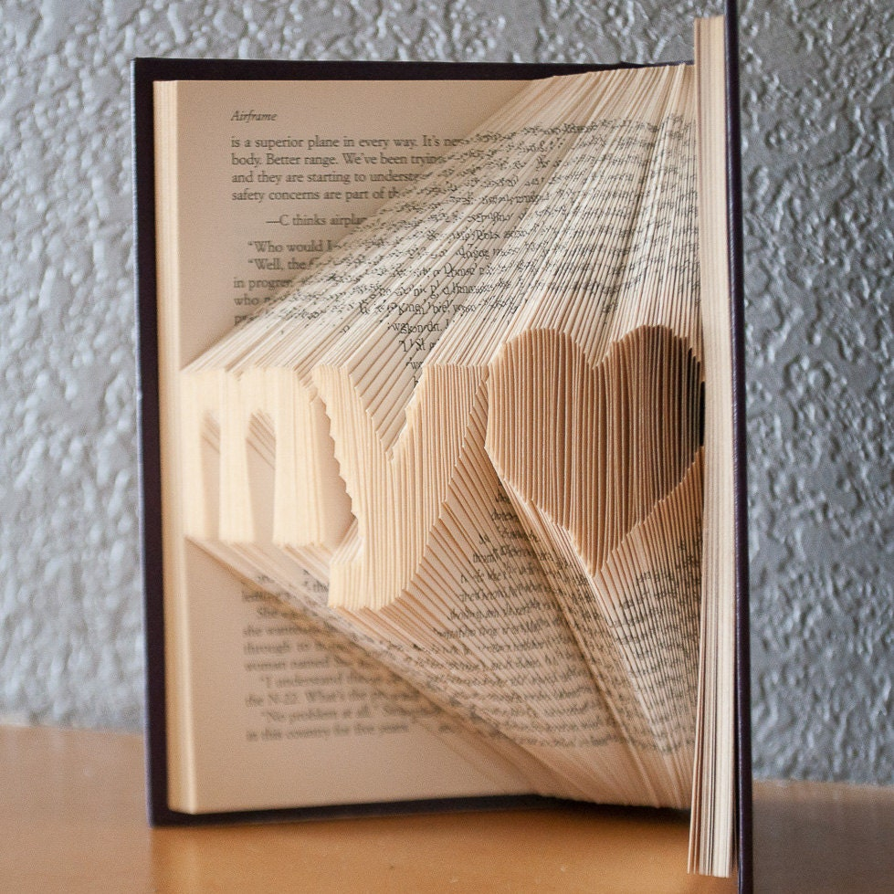 Wedding Gifts For Art Lovers : Gift for Loved Ones-Folded Book Art- Book Lover-Home Decor-My Heart