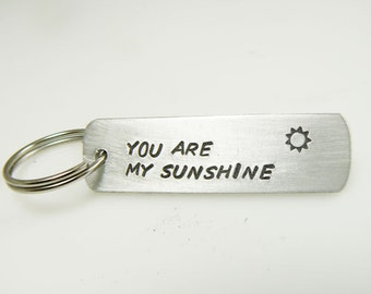 Key ring hand stamped You are my sunshine keychain Valentine's day gift