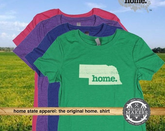 Nebraska Home. T-shirt- Womens Red Green Royal Pink Purple