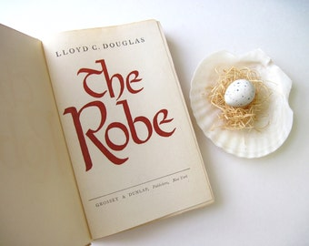 The Robe - Vintage Book, Religious Easter Story- 1945 Hard Cover Edition by Lloyd C. Douglas~ /0412