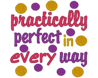 Embroidery Design: Practically Perfect in Every Way Instant Download 4x4, 5x7