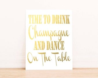 Time to Drink Champagne, Faux Gold Print,  Wall art, Dorm Decor, Art Print, Party Printable, Instant download, printable art