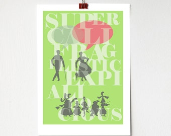Supercalifragilisticexpialidocious Mary Poppins Movie Quote - A4 Print Julie Andrews wall art decor fun illustrated songs disney