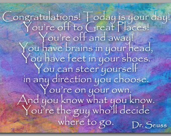 """GRADUATION CARD  - """" Today is your day..."""" - Quote by Dr. Seuss - Also available as a Print - Great Gift for the Graduate (CGRAD2013072)"""