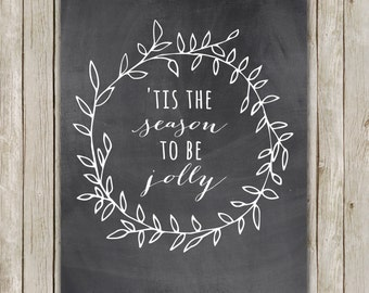 8x10 Christmas Printable Decor, Tis The Season To Be Jolly, Typography Print, Wreath Holiday Decor, Chalkboard Holiday Art, Instant Download