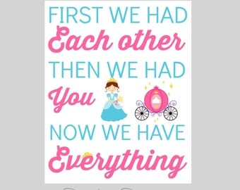 PRINCESS NURSERY ART -  pink Turquoise  , now we have everything, playroom art, children wall art, First we had each other, princess