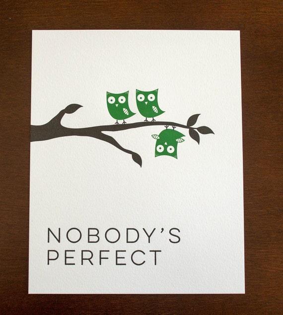 nobodys perfect 8 x 10 letterpress print. Black Bedroom Furniture Sets. Home Design Ideas