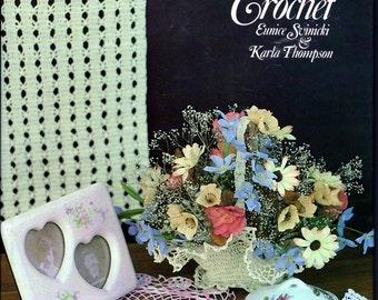 Old-Fashioned Crochet book by Eunice Svinicki & Karla Thompson 1981
