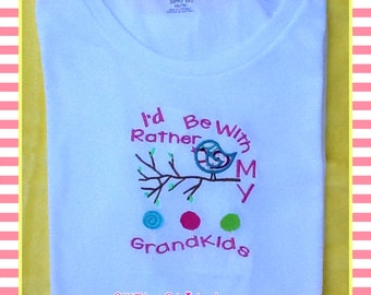 I'd Rather Be with my Grandkids T-Shirt