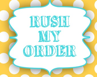 Rush My Order - Order will be shipped out the next business day.