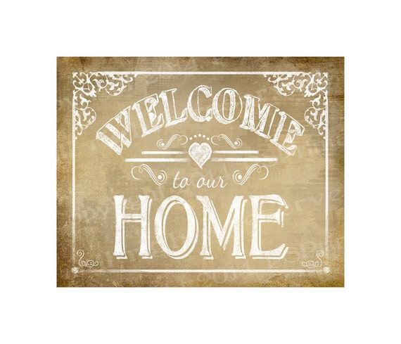 Printable Welcome Home Sign: Items Similar To Printable Welcome To Our Home Vintage