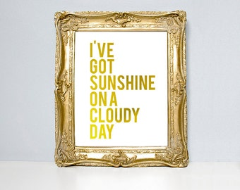 Gold foil poster print, Typographic Print, motivational quote, quote art print, inspirational quote, foil quote, foil print, sunshine quote