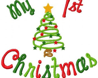 Christmas Embroidery Design My 1st Christmas My First Christmas Digital Instant Download 4x4 and 5x7