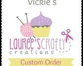 Vickie's Custom Order