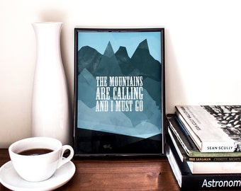 The Mountains are calling, Printable Poster, John Muir, quote, inspirational, wall decor, illustration