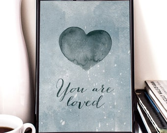 You are loved, Nursery Art, Watercolor, Heart, Printable Art, Illustration