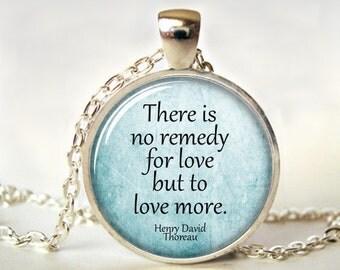 Quote Art Pendant, Thoreau,  Quote Necklace, Quote Jewelry, Poetry, Writer, Print, Art Pendant, Romance, Love